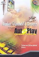 AJIBAYUSTORE  Judul Buku : Membuat CD Interaktif & CD Autorun dengan Auto Play Media Studio 5.0 Disertai CD Pengarang : Sutarman, S.Kom, WAW - Endro   Penerbit : Gava Media