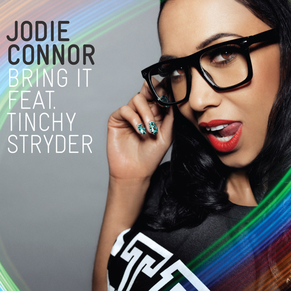 jodie connor ft tinchy stryder. Tinchy Stryder) Lyrics