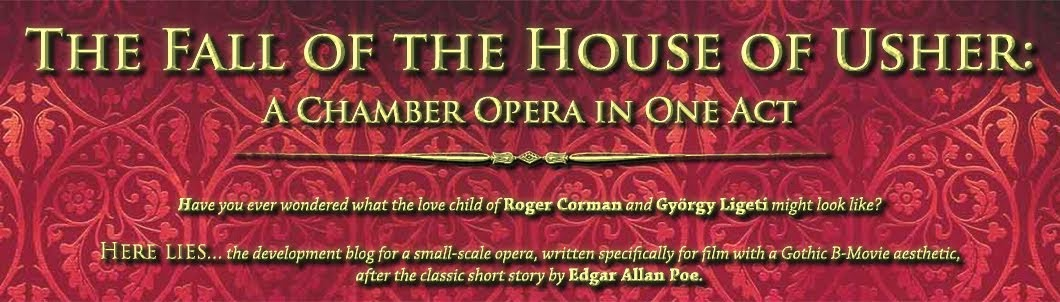<center>The Fall of the House of Usher:<br><small>A Chamber Opera in One Act</small></center>