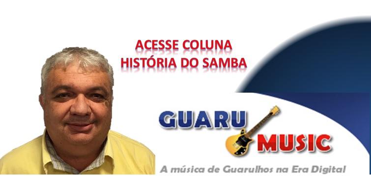 História do Samba na Coluna do Carlão
