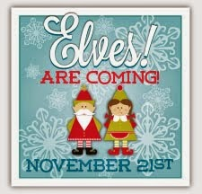 THE ELVES ARE COMING