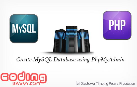 How to create MySQL Database using PhpMyAdmin