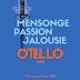 Otello à l'Opéra de Montréal