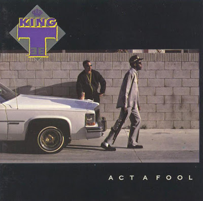 King Tee – Act A Fool (CD) (1988) (FLAC + 320 kbps)