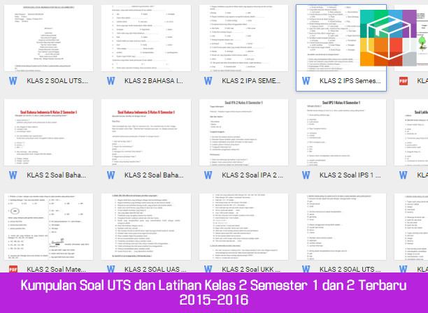 Soal UTS dan Latihan Kelas 2 Semester 1 dan 2