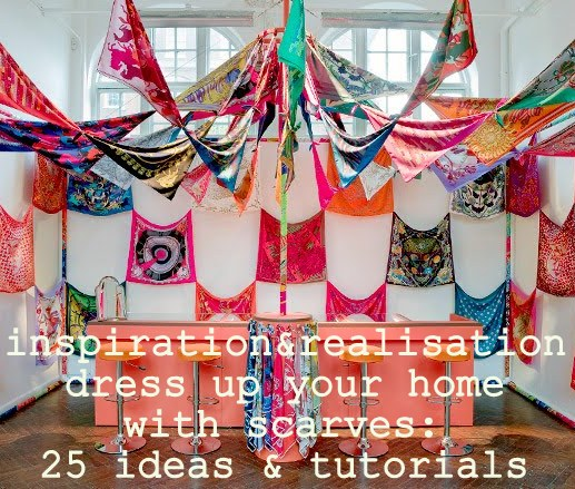 inspiration and realisation: DIY fashion blog: scarf: home décor ...