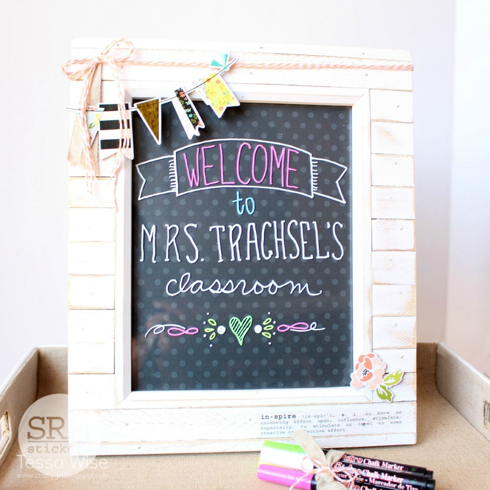 SRM Stickers Blog - Chalkboard Frame Teacher's Gift by Tessa Wise - #gift #teacher #chalkmarkers #chalkboard #school #stickers #twine #DIY