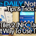 Samsung Galaxy Note 3 Tips & Tricks Episode 37: TecTiles 2 Review, Programming, Best Usage Ideas