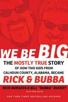 We Be Big by Rick Burgess And Bill Bussey