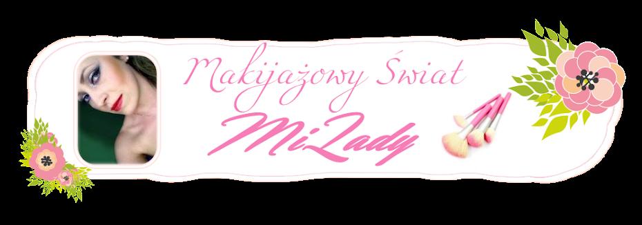 Makijażowy świat MiLady