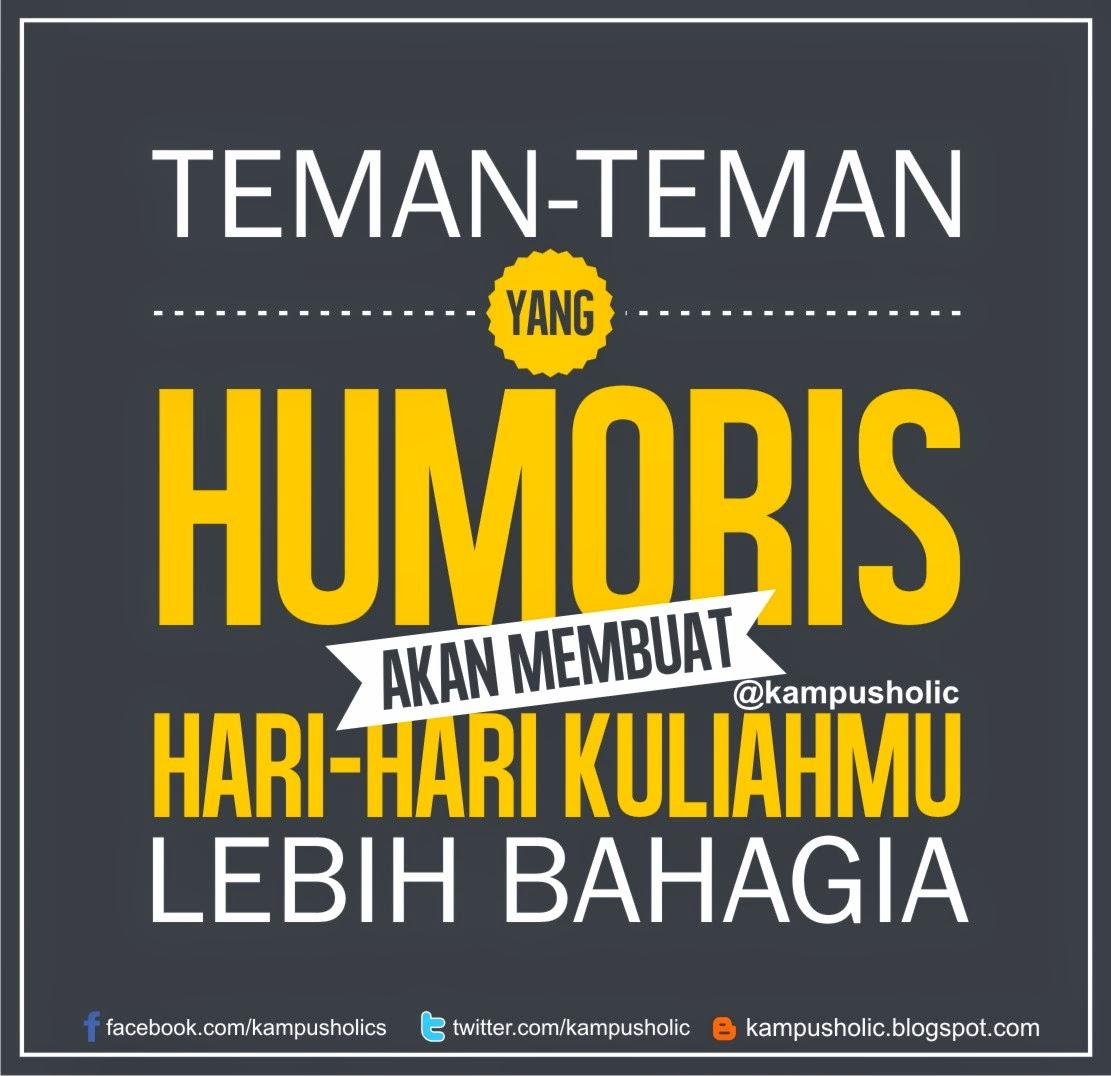 #38 Teman-teman yang humoris akan membuat hari-hari kuliahmu lebih bahagia