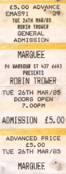 My ticket for Robin Trower concert at the Marquee, London on 26 March 1985