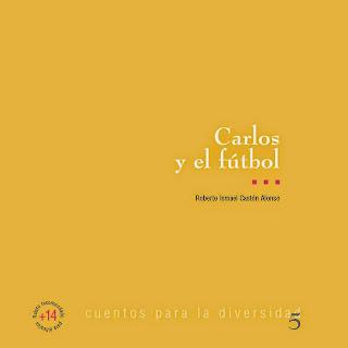 CARLOS Y EL FUTBOL