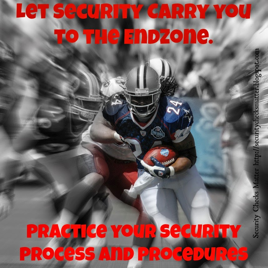 practice your security process and procedures