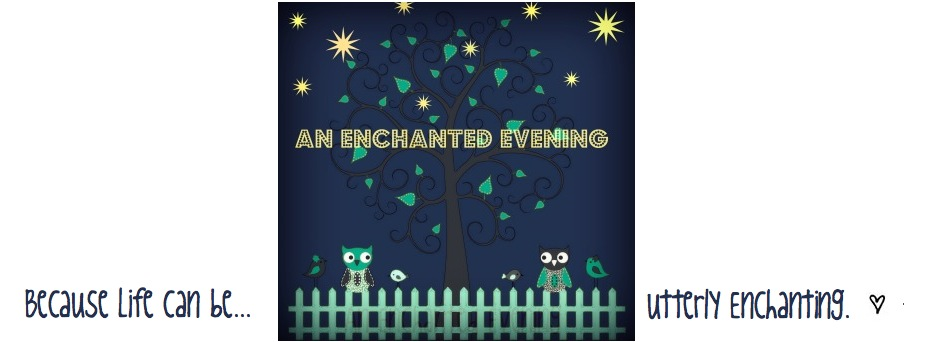 An Enchanted Evening