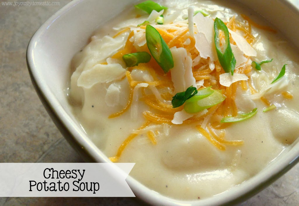 Joyously Domestic: Cheesy Potato Soup