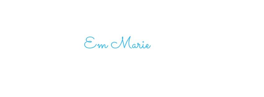 Em Marie