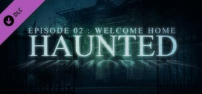 Torrent Super Compactado Haunted Memories Episode 2 Welcome Home-FLT