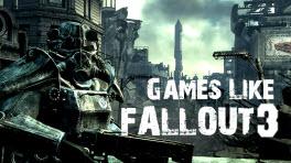 Fallout 3, Games Like Fallout 3