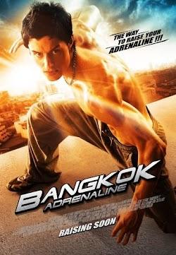 Đặc Khu Bangkok - Bangkok Adrenaline () Poster