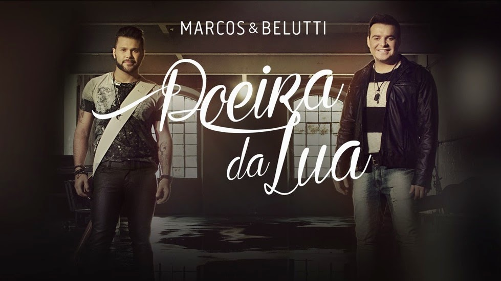 Marcos e Belutti - Poeira da Lua