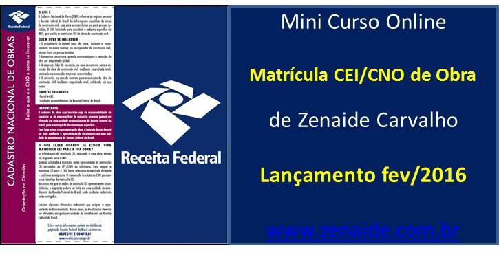 """Curso Online """"Matrícula Cei/CNO de Obra"""" - Promoção de Pré-lançamento até 29/02/2016"""