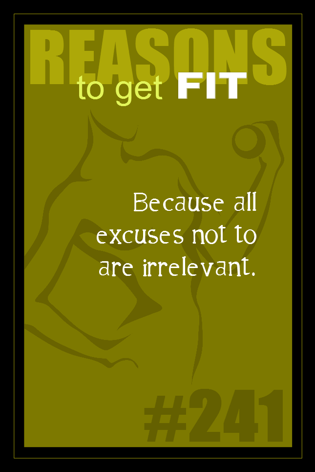 365 Reasons to Get Fit #241