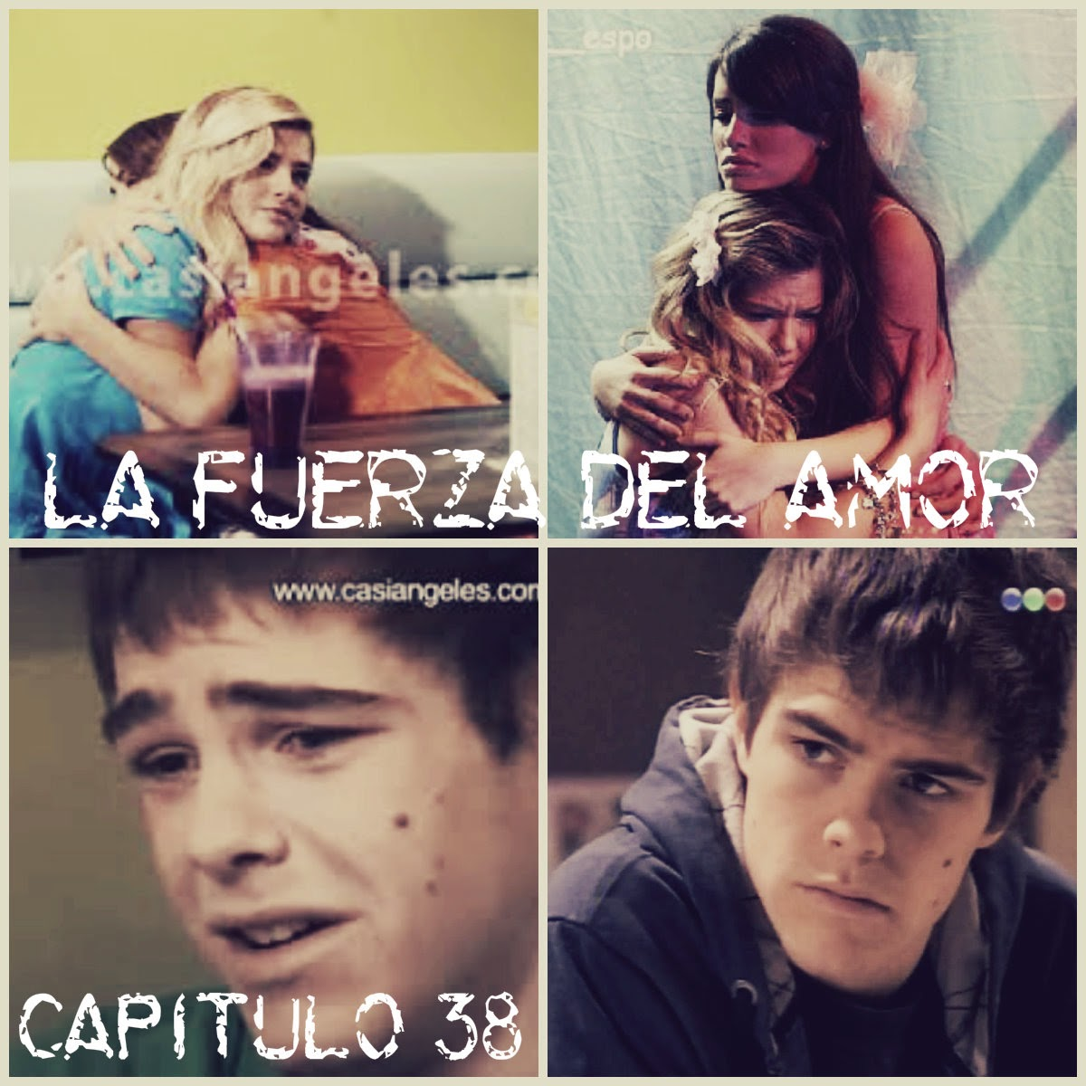 "Laliter: ""La Fuerza Del Amor"": Capitulo 38"