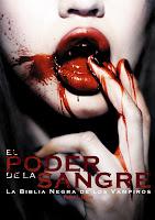 El poder de la sangre: La Biblia Negra de los Vampiros.