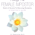 FIRST GLIMPSE: Taming the Female Impostor Book of Secrets to Rescuing Humanity