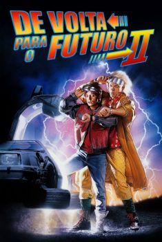 De Volta para o Futuro 2 Torrent - BluRay 720p/1080p Dual Áudio