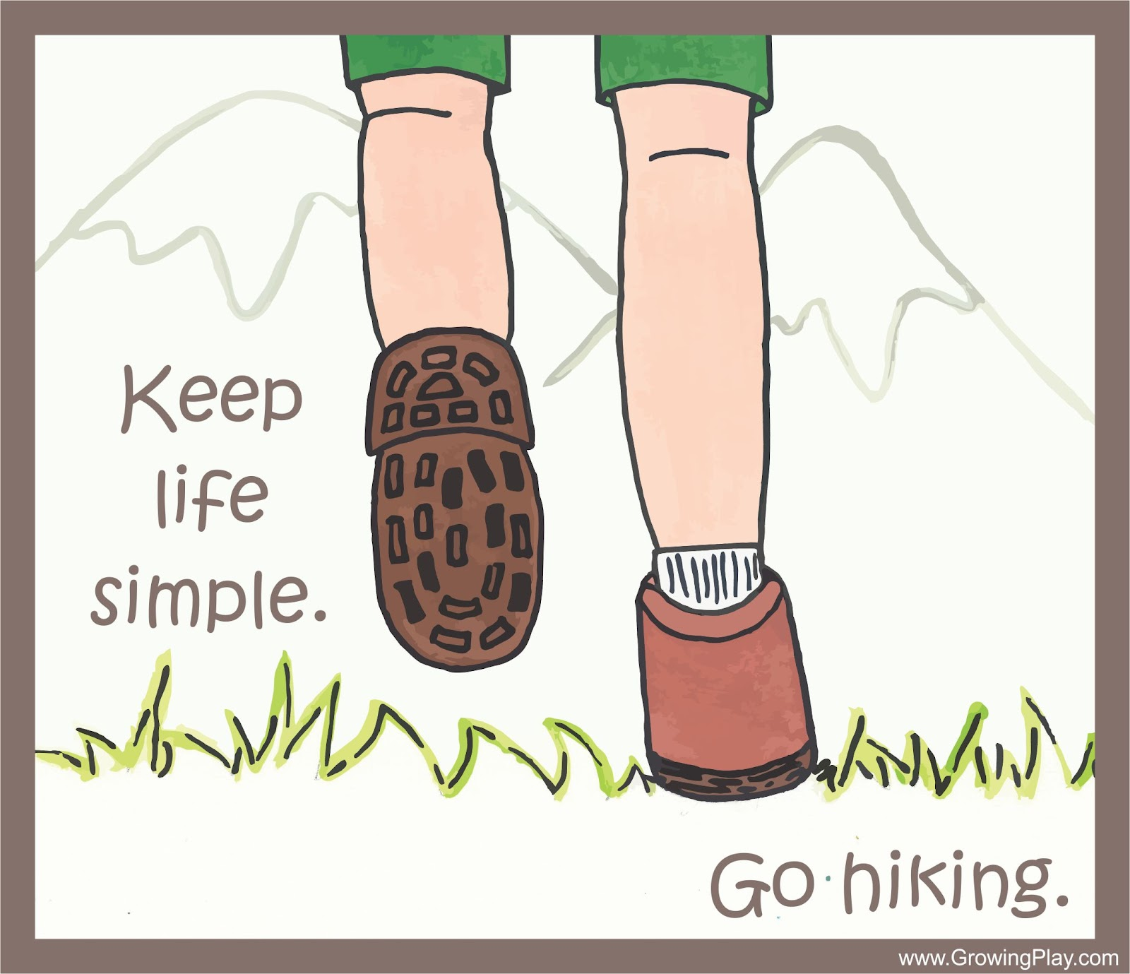 Growing play keep life simple go hiking for Minimalist living what to keep