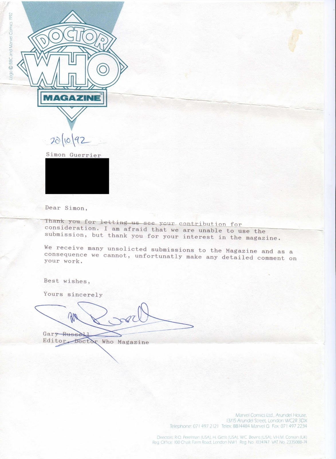 nothing tra la la my first ever rejection letter at the same time i also sent a script for a judge dredd story to 2000ad and the form rejection letter i got back wasn t even signed though someone had