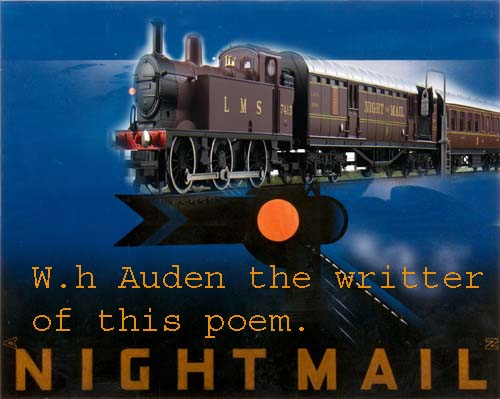 night mail by w h auden Night mail end sequence composer  in 1936 britten and the poet w h auden,  sorting and delivering mail as it travels overnight from london to glasgow.