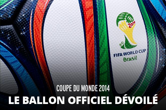 Ballon officiel de la coupe du monde 2014 le meilleur du buzz - Ballon de la coupe du monde 2014 ...