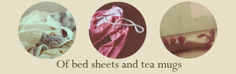Of bed sheets and tea mugs