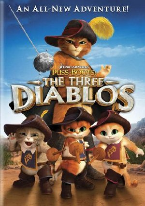 Chú Mèo Đi Hia: Ba Tiểu Quỷ - Puss In Boots: The Three Diablos (2012) Poster
