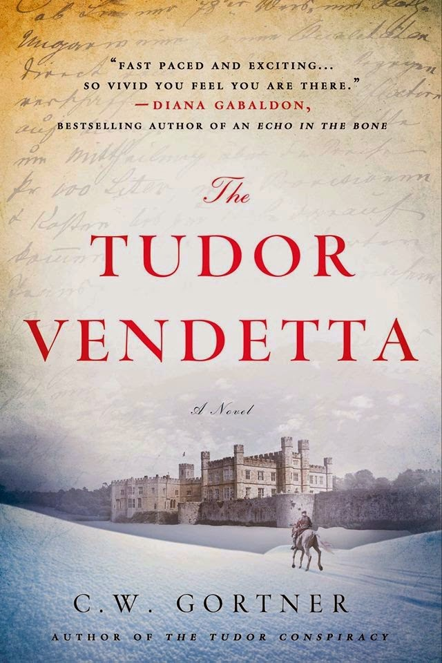 The Tudor Vendetta by C.W. Gortner