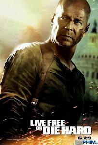 Xem Phim Đương Đầu Với Thử Thách 4 - Live Free or Die Hard