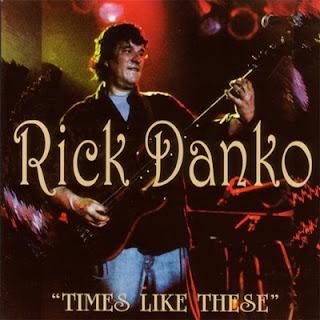 Rick Danko - Times Like These (2000)