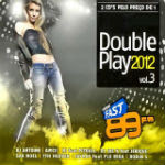 89 FM Double Play Fast 89 Vol 3 2012 – CD 1