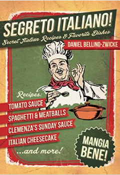 SEGRETO ITALIANO  -  SECRET ITALIAN RECIPES