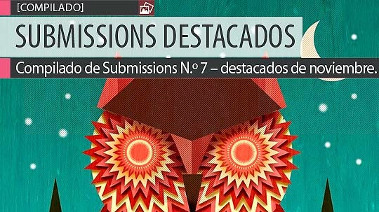 Compilado de Submissions N.º 7 – destacados de noviembre