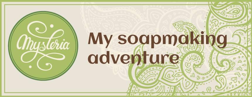 Misteriya: My Soapmaking Adventure