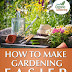 How To Make Gardening Easier - Free Kindle Non-Fiction
