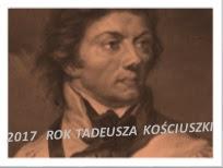 2017 ROKIEM TADEUSZA KOŚCIUSZKI