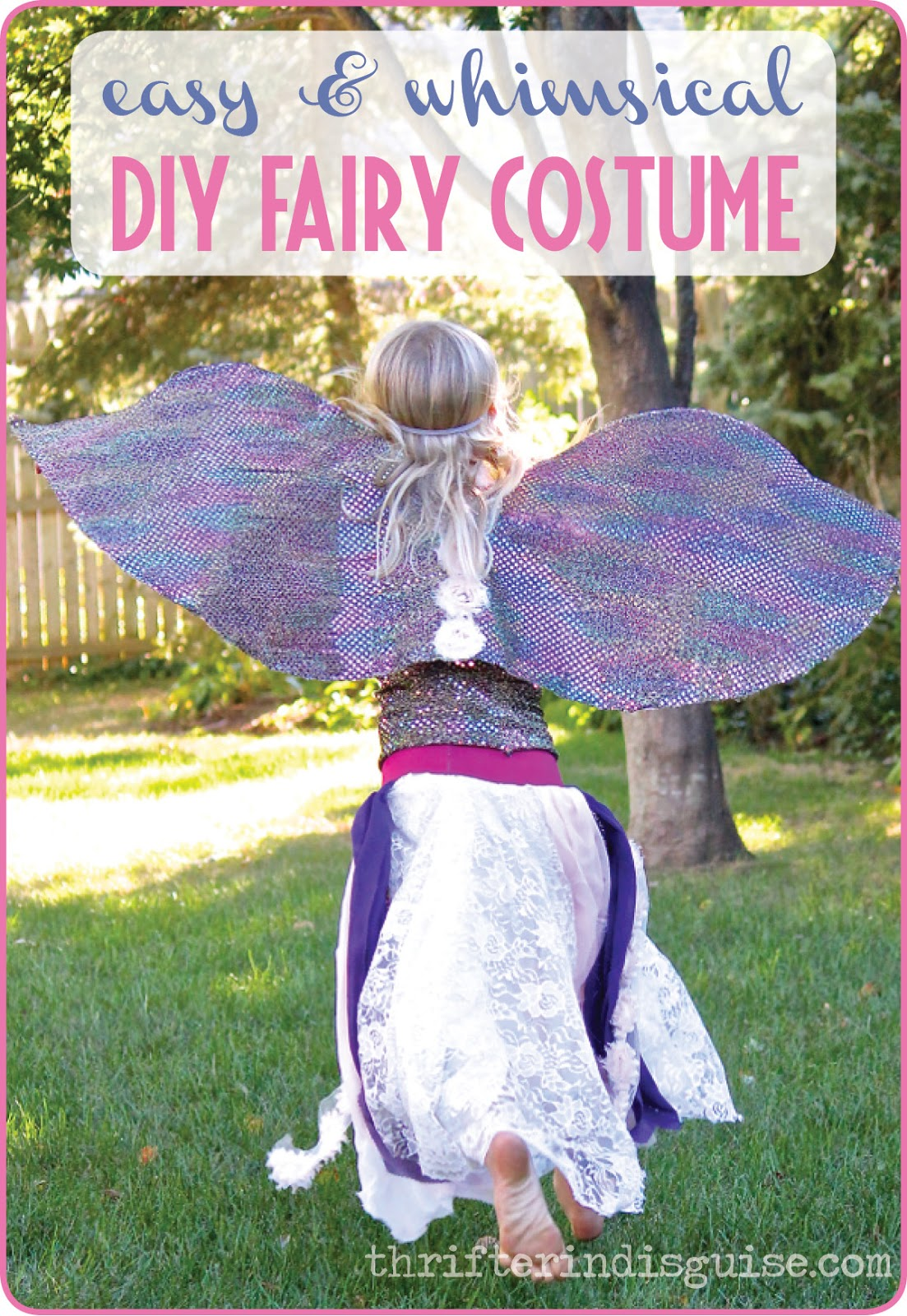 A thrifter in disguise 2015 fairy costume tutorial solutioingenieria Image collections