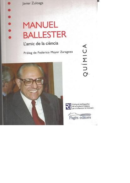 Manuel Ballester, l'amic de la Ciencia