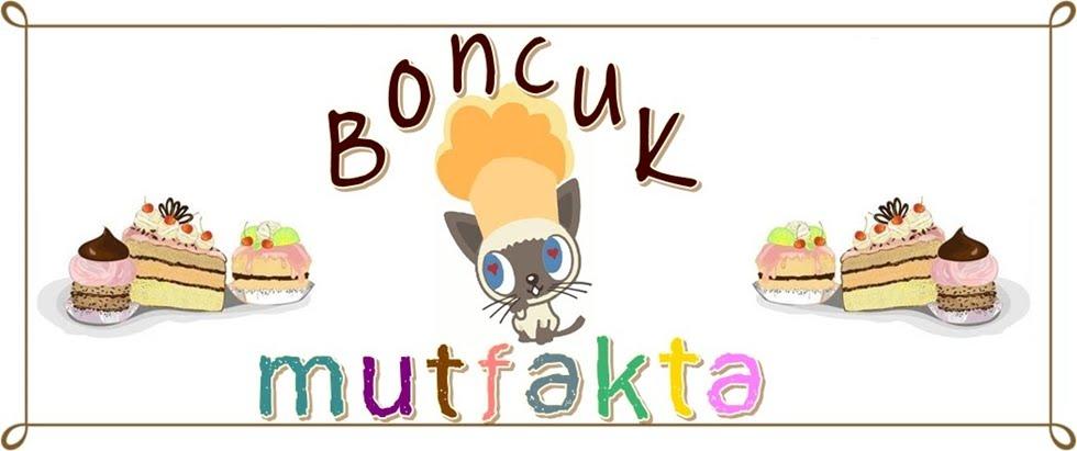 BONCUK MUTFAKTA
