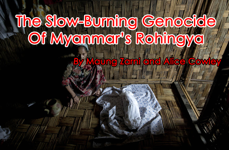 The Slow-Burning Genocide of Myanmar's Rohingya